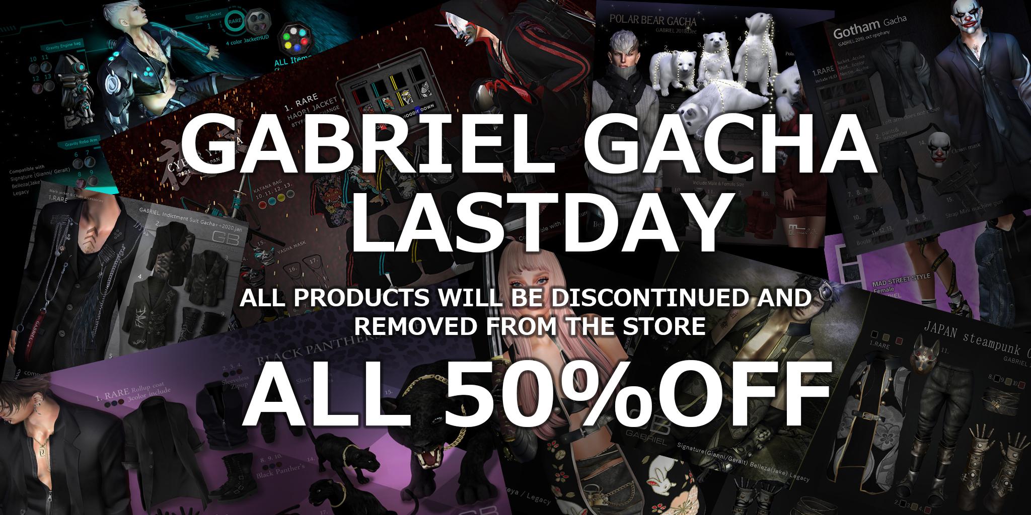 LAST DAY GACHA SALE @ GABRIEL